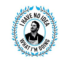 Andy Dwyer - I Have No Idea What I'm Doing by jjdough