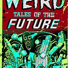 Weird Tales Of The Future #2 by Jesse Andrew