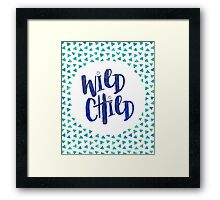 Wild Child Quote Framed Print