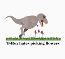 T-Rex hates picking flowers on Valentines day    by Tia Knight
