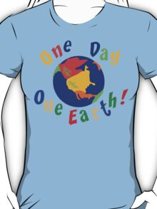 "Earth Day ""One Day One Earth"" T-Shirt"