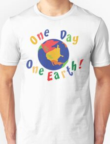 """Earth Day """"One Day One Earth"""" Unisex T-Shirt"""