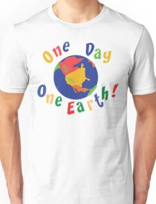 "Earth Day ""One Day One Earth"" Unisex T-Shirt"