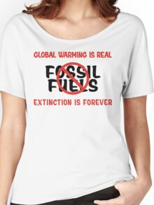 Earth Day Stop Using Fossil Fuels Women's Relaxed Fit T-Shirt