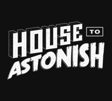 House to Astonish – White logo by HouseToAstonish