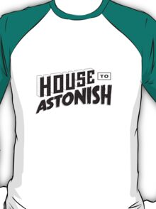 House to Astonish – Black logo T-Shirt