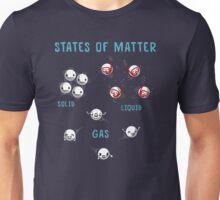 States of Matter Unisex T-Shirt