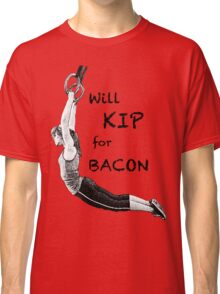 Will KIP for BACON Classic T-Shirt