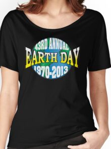 Earth Day 2013 Women's Relaxed Fit T-Shirt