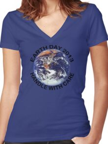 Earth Day 2013 Handle With Care Women's Fitted V-Neck T-Shirt