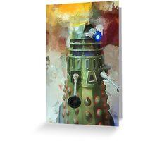 Dalek invasion of Earth, AD 2013 Greeting Card