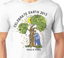 Celebrate Earth Day 2013 Unisex T-Shirt