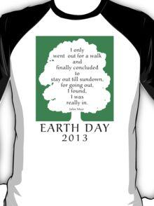 Earth Day 2013 John Muir T-Shirt