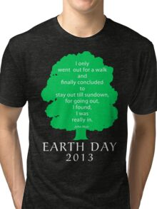 Earth Day 2013 John Muir Tri-blend T-Shirt