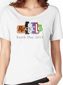 Earth Day 2013 Recycle Women's Relaxed Fit T-Shirt