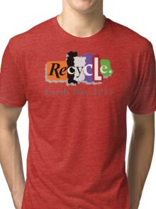 Earth Day 2013 Recycle Tri-blend T-Shirt