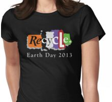 Earth Day 2013 Recycle Womens Fitted T-Shirt