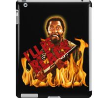 I'll Be Black! iPad Case/Skin