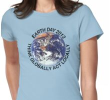 Earth Day 2013 Womens Fitted T-Shirt