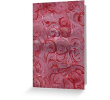 PINK AND RED DELIGHT Greeting Card