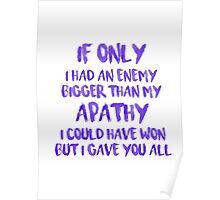 apathy purple Poster