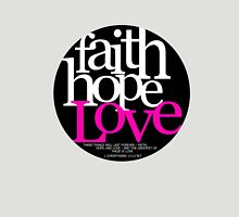 Faith, Hope, Love T-Shirt