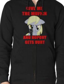 Derpy Wants Her Muffin Zipped Hoodie