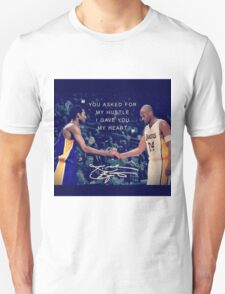 You Asked For My Hustle, I Gave You My Heart - KB24 #KobeBryant #KB24 #LakersNation T-Shirt