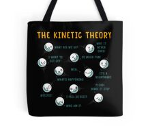 The Kinetic Theory Tote Bag
