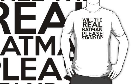 Will the Real Batman Please Stand Up by SwordStruck
