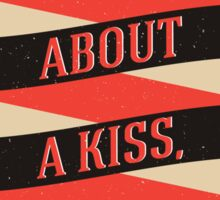 The Book Thief - How about a kiss, Saumensch? Sticker