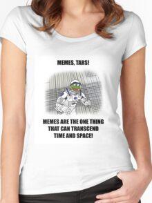 """Memes, TARS!"" Interstellar Design Women's Fitted Scoop T-Shirt"