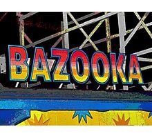 Bazooka Photographic Print