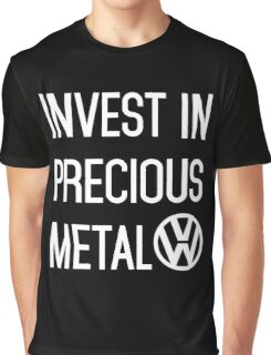 Invest In Precious Metal VW :) Graphic T-Shirt