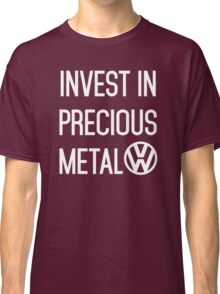 Invest In Precious Metal VW :) Classic T-Shirt