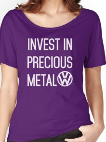 Invest In Precious Metal VW :) Women's Relaxed Fit T-Shirt