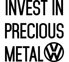 Invest In Precious Metal VW :) Photographic Print
