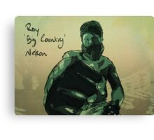 Roy 'Big Country' Nelson Canvas Print