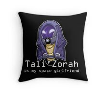 Tali is My Space Girlfriend Throw Pillow