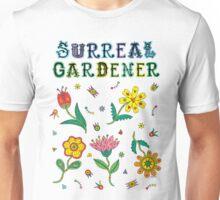Surreal Gardener Unisex T-Shirt