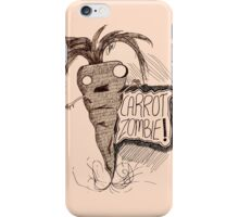 Carrot Zombie Apocalypse! iPhone Case/Skin