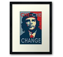 CHE CHE CHANGE Framed Print
