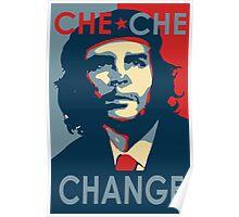 CHE CHE CHANGE Poster