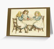 Greetings-Kate Greenaway-Three Girls at Table Greeting Card