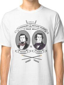 Cane Fight! Charles Sumner v. Preston Brooks Classic T-Shirt