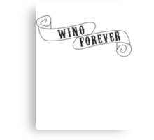 Wino Forever Canvas Print