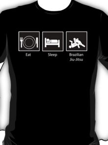 Eat, Sleep, Brazilian Jiu-Jitsu T-Shirt