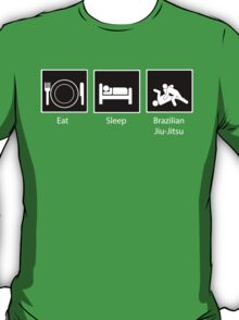 Eat, Sleep, Brazilian Jiu-Jitsu T-Shirt