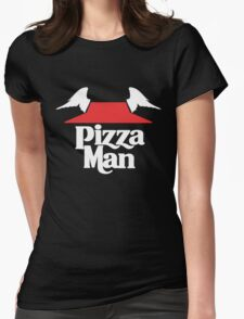 I Learned It From The Pizza Man. [LIGHT]  Womens Fitted T-Shirt