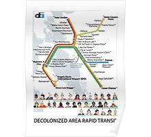 Decolonized Area Rapid Transit (DART) poster Poster
